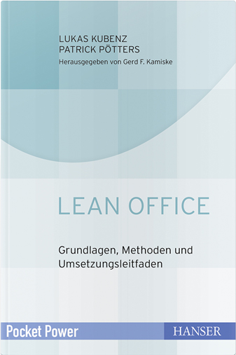 Lean Office: Grundlagen, Methoden und Umsetzungsleitfaden